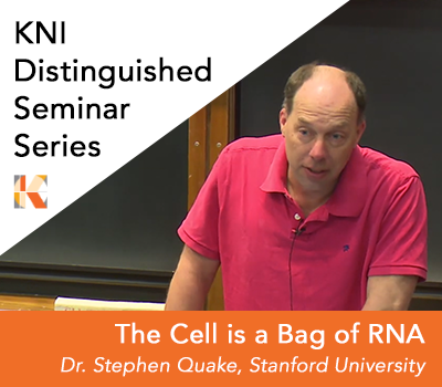 Stephen Quake Gives Inaugural KNI Distinguished Seminar