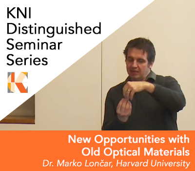 Marko Loncar - KNI Distinguished Seminar - March 6 2019