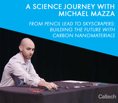 Caltech Science Journey Talk with Michael Mazza